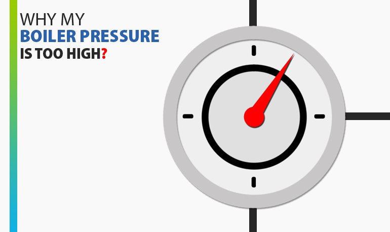 Why My Boiler Pressure is too High? Featured Image
