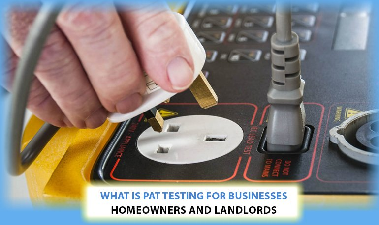 What is Pat Testing for Businesses, Homeowners and Landlords Image