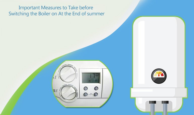 5 Important Measures to Take before Switching the Boiler on at the End of summer Featured Image