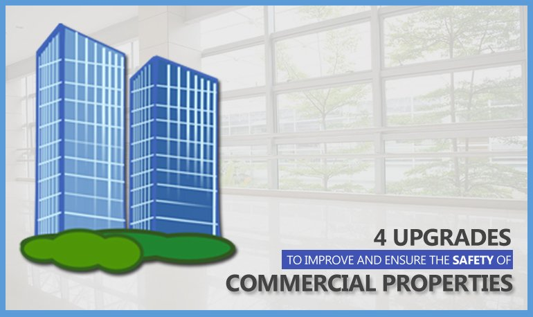 4 Upgrades to Improve and Ensure the Safety of Commercial Properties Featured Image