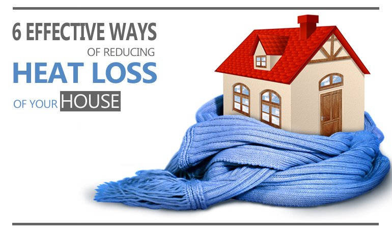 6 Effective Ways of Reducing Heat Loss of Your House Featured Image