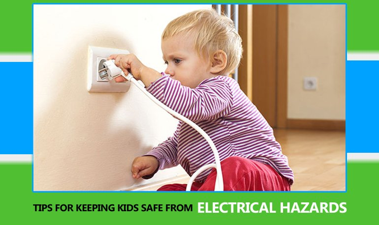 9 Tips for Keeping Kids Safe from Electrical Hazards Featured Image