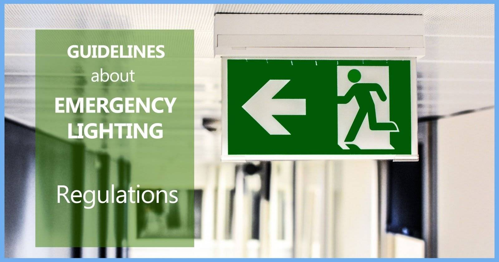Guidelines about Emergency Lighting Regulations Featured Image