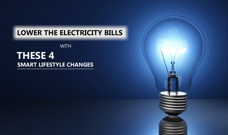 Lower the Electricity Bills with These 4 Smart Lifestyle Changes Featured Image