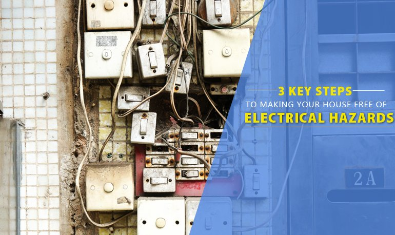 3 Key Steps to Making Your House free of Electrical Hazards Featured Image