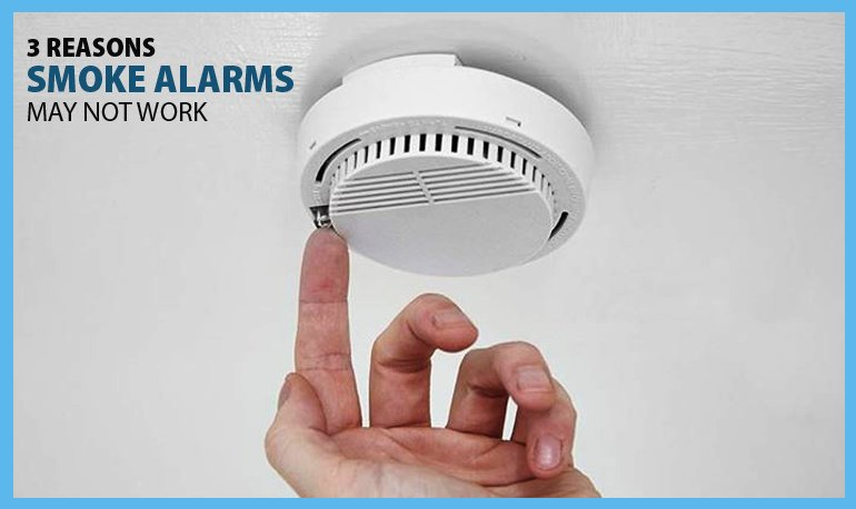 3 Reasons the Smoke Alarms May not Work Featured Image
