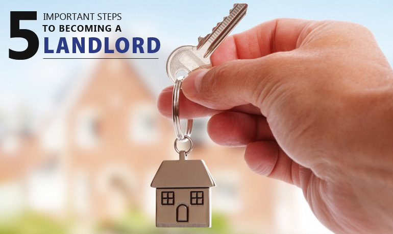 5 Important Steps to Becoming a Landlord Featured Image