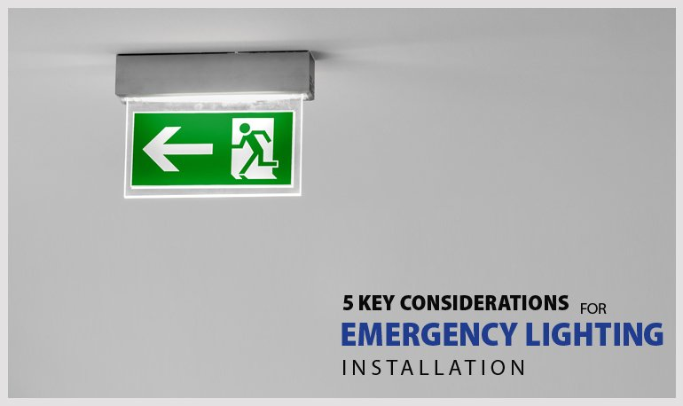 5 Key Considerations for Emergency Lighting Installation Featured Image