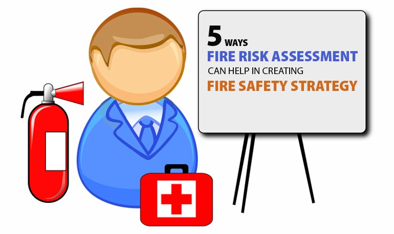 5 Ways Fire Risk Assessment Can Help in Creating Fire Safety Strategy Featured Image