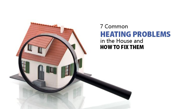 7 Common Heating Problems in the House and How to Fix Them Featured Image
