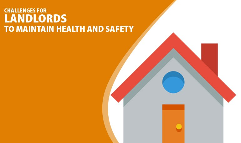 Challenges for Landlords to Maintain Health and Safety Featured Image