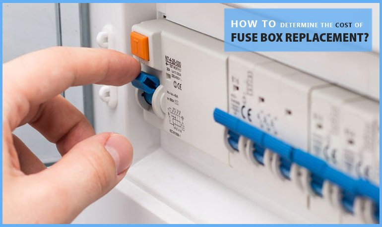 How to Determine the Cost of Fuse Box Replacement? Featured Image