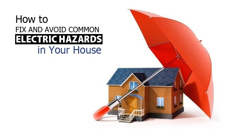 How to Fix and Avoid Common Electric Hazards in Your House Featured Image