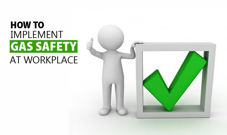 How to Implement Gas Safety at Workplace Featured Image