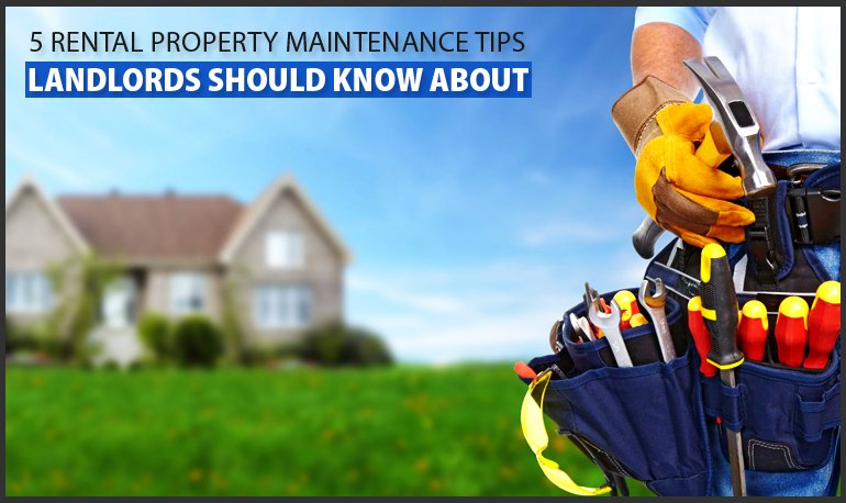 5 Rental Property Maintenance tips Landlords Should Know About Featured Image