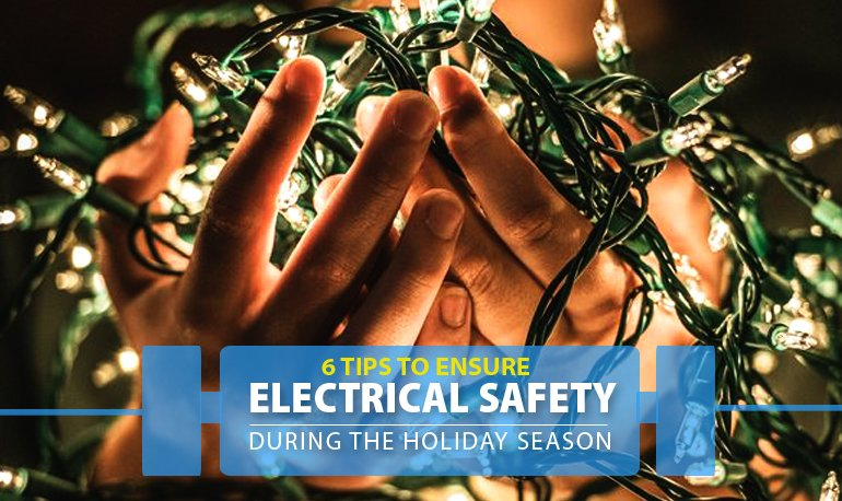 6 Tips to Ensure Electrical Safety During the Holiday Season Featured Image