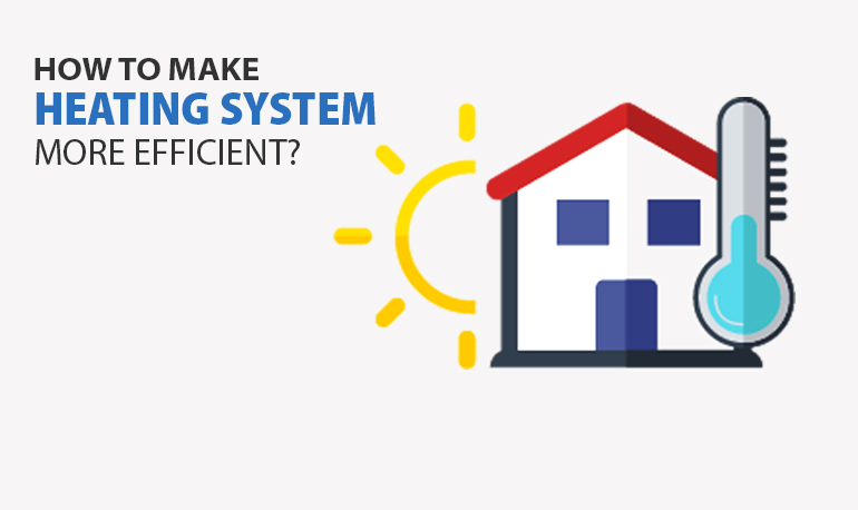 How to make heating system more efficient landlord safety - Most efficient heating system ...