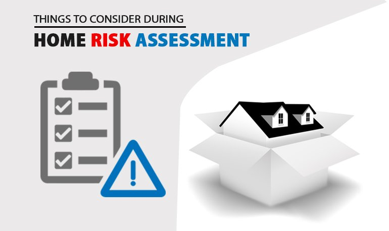 Things to Consider During Home Risk Assessment Image