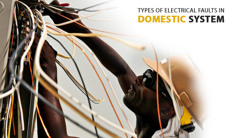 types of electrical faults in domestic system